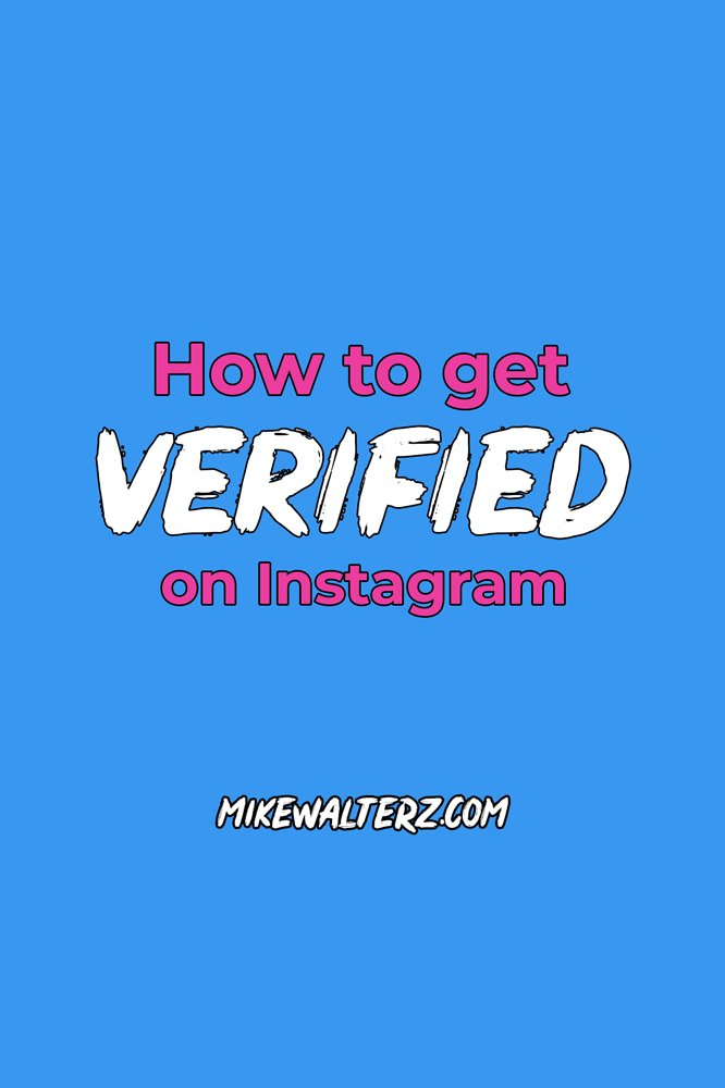 How to get verified on Instagram. Quick guide to getting the blue tick. Social media tips. Mike Walters. #instagram #verify #verification #bluetick #socialmedia #marketing