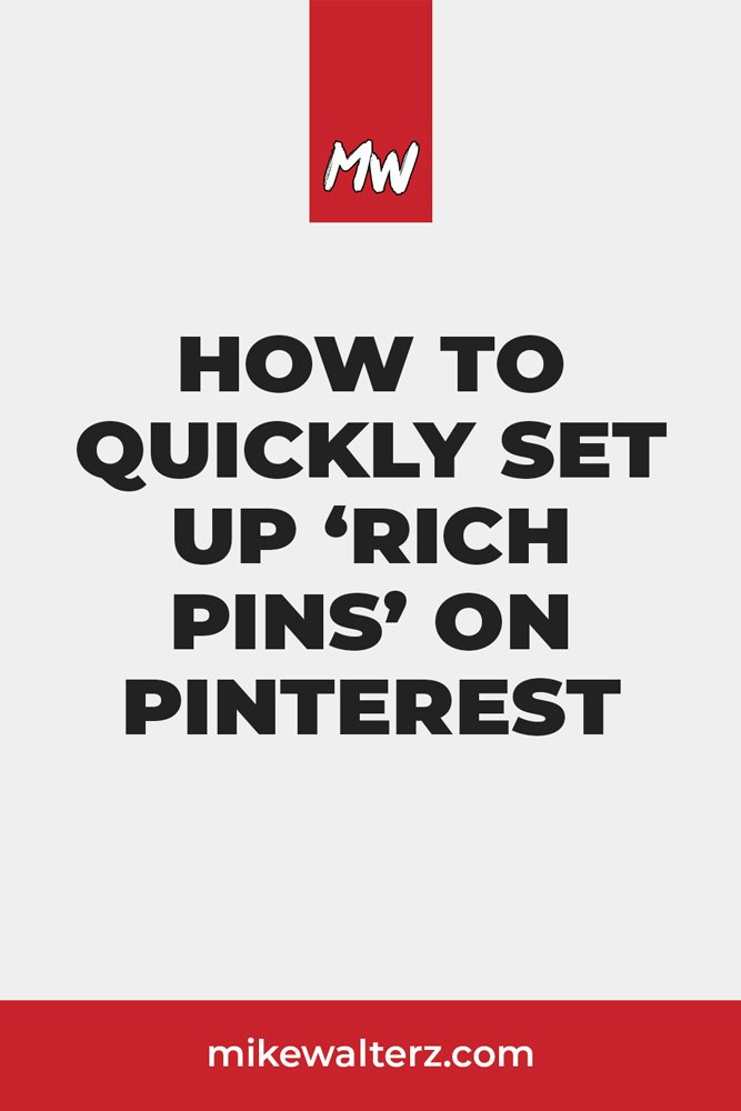 Interested in growing your Pinterest account & getting more link clicks? Learn how to increase your conversion rate with the addition of Rich Pins today! - Mike Walters #pinterest #image #rich #pin #wordpress