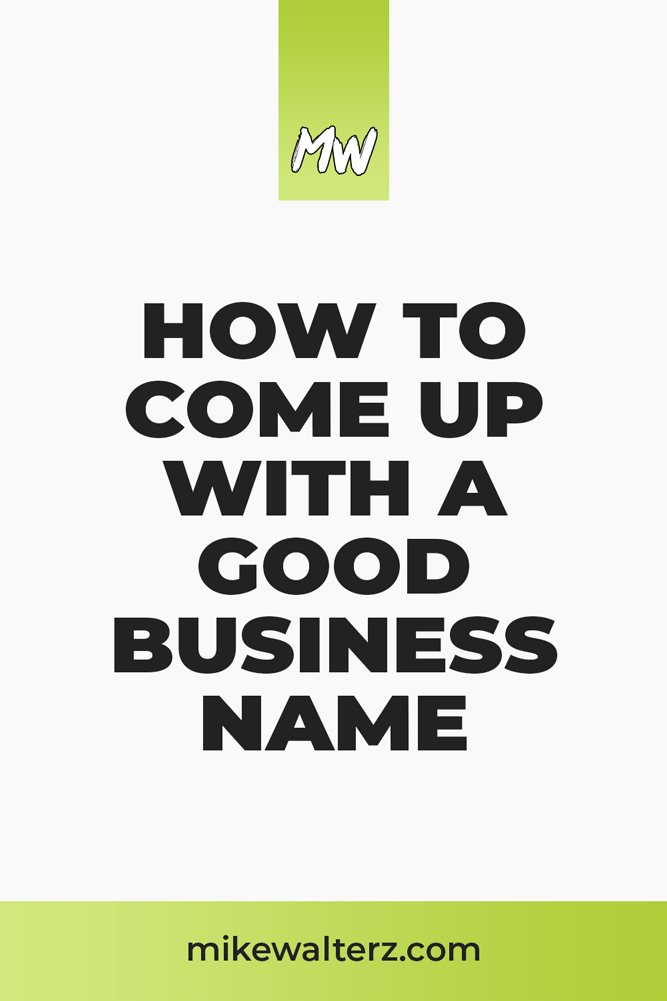 Coming up with good, unique ideas for your business' name can be a real headache, so let me show you some ideas for a brand name that you can be proud of - Mike Walters - #brand #business #name #startup #entrepreneur #entrepreneurship