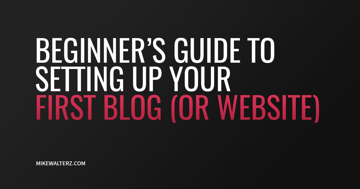 How To Start A Blog (A Beginner's Guide)